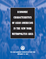 Economic Characteristics Of Asian Americans in the New York Metropolitan Area