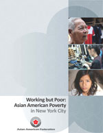 Working But Poor: Asian American Poverty in New York City (2008)